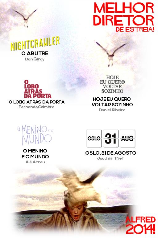 ALFRED 2014 (4) - MELHOR DIRETOR DE ESTREIA